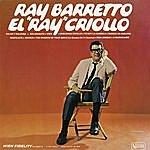 """Ray Barretto El """"ray"""" Criollo"""