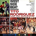 Tito Rodriguez West Side Beat