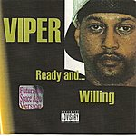 Viper Ready And Willing (Futuristic Space Age Version) (Parental Advisory)