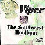 Viper The Southwest Hooligan (Futuristic Space Age Version) (Parental Advisory)