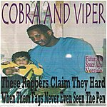 Cobra These Rappers Claim They Hard When Them Fags Never Even Seen The Pen (Futuristic Space Age Version)