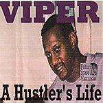 Viper A Hustler's Life (Futuristic Space Age Version)