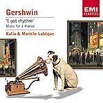 Katia Labèque Gershwin: Music For Two Pianos