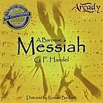 Arcady A Baroque Messiah