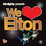 Obsession Almighty Presents: We Love Elton