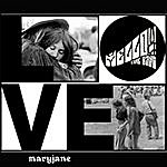 Mellow The Band Love (Single)