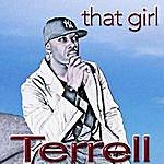 Terrell That Girl (Single)