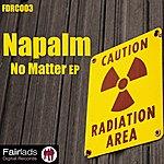 Napalm No Matter - EP