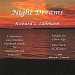 Richard L. Lahmann Night Dreams (Single)
