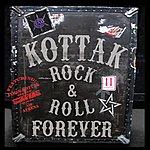 Kottak Rock & Roll Forever