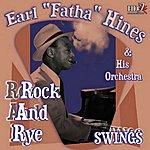 Earl Hines Swings (Rock And Rye )