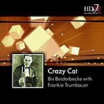 Bix Beiderbecke Crazy Cat