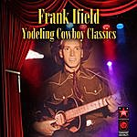 Frank Ifield Yodeling Cowboy Classics