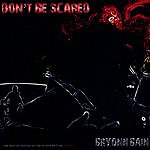 Bryonn Bain Don't Be Scared: The Mixtape Inspired By The Motion Picture Pig Hunt