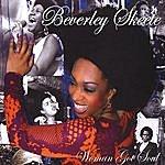 Beverley Skeete 'woman Got Soul'