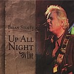 Brian Stoltz Up All Night Live