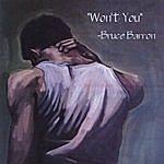Bruce Barron Won't You