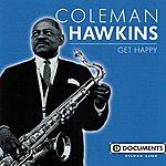Coleman Hawkins Get Happy