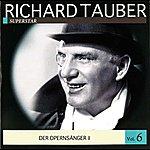 Richard Tauber Richard Tauber Vol. 6