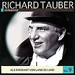 Richard Tauber Richard Tauber Vol. 9