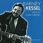 Barney Kessel Salute To Charly Christian