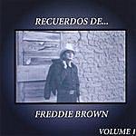 Freddie Brown Recuerdos De Freddie Brown Vol. 1