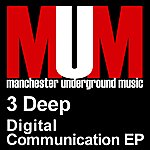 3Deep Digital Communication EP