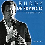 Buddy DeFranco The Bright One