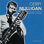 Gerry Mulligan Swing House