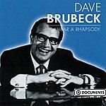 Dave Brubeck I Hear A Rhapsody