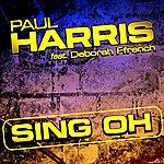 Paul Harris Sing Oh Feat Deborah French