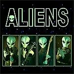 The Aliens Aliens