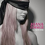Joana Zimmer Till You're Gone (3-Track Maxi-Single)