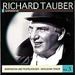 Richard Tauber Richard Tauber Vol. 3