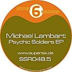 Michael Lambart Psychic Soldiers EP