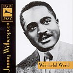 Jimmy Witherspoon Wonderful World : Jimmy Witherspoon