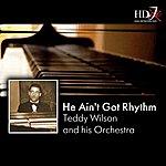 Teddy Wilson He Ain't Got Rhythm, Vol. 2