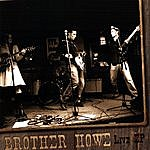 Brother Howe Live Ep