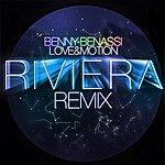 Benny Benassi Love & Emotion (2010 Riviera Remix)