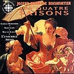 Isabelle Desrochers Boismortier: Quatre Saisons (Les), Op. 5