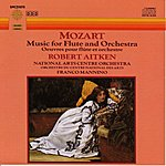 Robert Aitken Mozart: Music For Flute And Orchestra