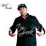 Greek I'm Greek