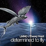 LMNO Determined To Fly