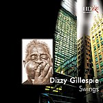Dizzy Gillespie Dizzy Gillespie Swings