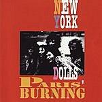 New York Dolls Paris' Burning