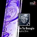 Memphis Slim Born To Boogie