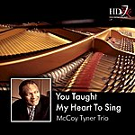 McCoy Tyner Trio You Taught My Heart To Sing