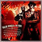 Talib Kweli Revolutions Per Minute (Edited)