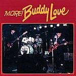 Buddy Love More!
