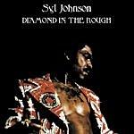 Syl Johnson Diamond In The Rough